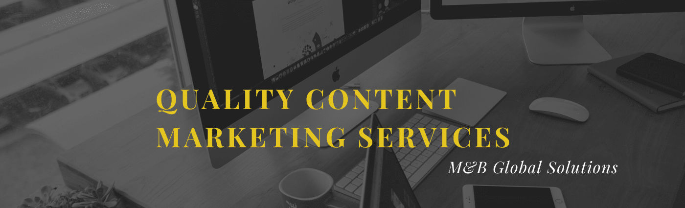 Content marketing Services from M&B Global Solutions